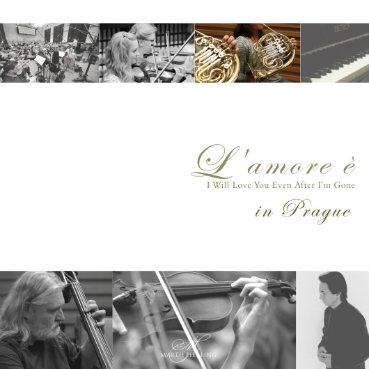 L'amore è in Prague -I Will Love You Even After I'm Gone /Orchestra version